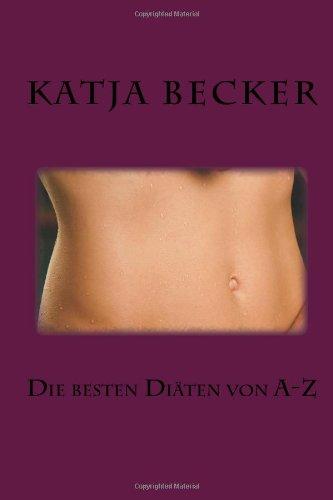 Die Besten Diäten Von A-Z (German Edition)