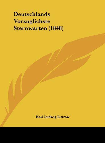 Deutschlands Vorzuglichste Sternwarten (1848)