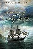 The True Adventures of Charley Darwin (0152061940) by Meyer, Carolyn