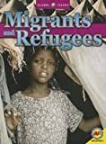 Migrants and Refugees (Global Issues)