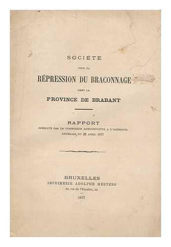 societe-pour-la-braconnage-dans-la-province-de-brabant-rapport-presente-par-la-commission-administat