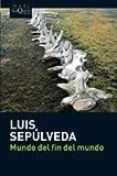 El mundo del fin del mundo (Spanish Edition)