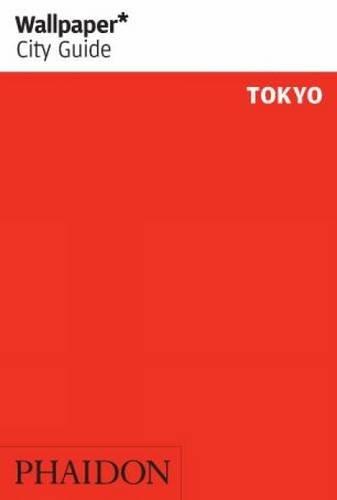 Wallpaper. City Guide. Tokyo 2014
