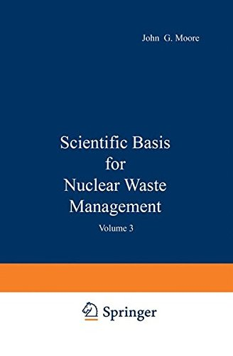 Scientific Basis for Nuclear Waste Management: Volume 3