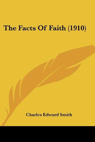 The Facts of Faith (1910)