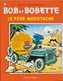 echange, troc Willy Vandersteen - Le père Moustache