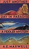 img - for Just Another Day in Paradise book / textbook / text book