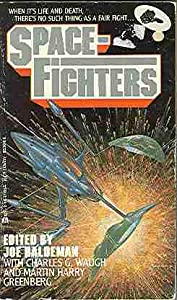 Spacefighters by Joe Haldeman,&#32;Charles G. Waugh and Martin H. Greenberg