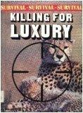 Killing for Luxury (Survival Update)