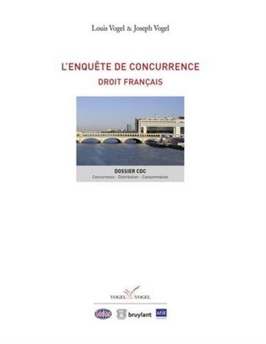 L'enquête de concurrence : Droit français
