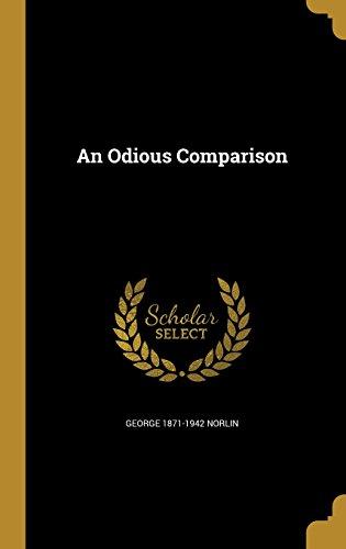 ODIOUS COMPARISON