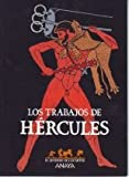 img - for Los trabajos de Hercules / Hercules's Works (Sendero De Los Mitos) (Spanish Edition) book / textbook / text book
