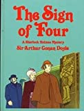 The Sign of Four: A Sherlock Holmes Mystery (0831777923) by Doyle, Arthur Conan, Sir