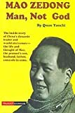 img - for Mao Zedong - Man, Not God book / textbook / text book