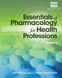 img - for Bundle: Essentials of Pharmacology for Health Professions, 7th + Study Guide + Gateway Learning Lab, Student Purchase, Printed Access Card, 1-yr, 7th Edition book / textbook / text book