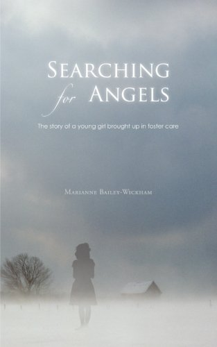 Searching For Angels: The Story Of A Young Girl Brought Up In Foster Care front-603302