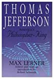 img - for Thomas Jefferson: America's Philosopher-King (American Presidents (Transaction Hardcover)) book / textbook / text book