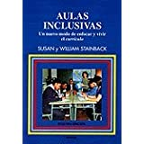 Aulas inclusivas: Un nuevo modo de enfocar y vivir el currículo (Educación Hoy Estudios)