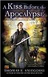 A Kiss Before the Apocalypse par Thomas E. Sniegoski