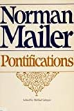 Pontifications: Interviews (0316544191) by Mailer, Norman