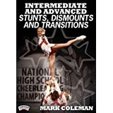 Intermediate and advanced stunts- dismounts and transitions