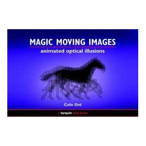 Magic Moving Images Animated Optical Illusions  Colin