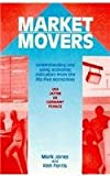 Market Movers (0077075560) by Jones, Mark