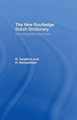 New Routledge Dutch Dictionary (Routledge Bilingual Dictionaries)