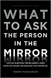 img - for What to Ask the Person in the Mirror book / textbook / text book