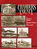 img - for Chambers County: A Pictorial History book / textbook / text book