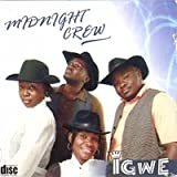 Midnight Crew: Igwe (CD Album) (Brand new and Original CDs sold by PinnacleStores)by Midnight Crew