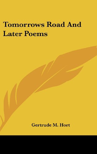 Tomorrows Road and Later Poems