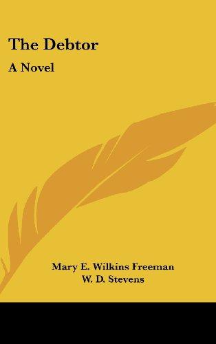 The Debtor: A Novel PDF