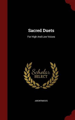 Sacred Duets: For High And Low Voices