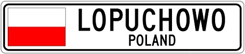 LOPUCHOWO, POLAND - Poland Flag Aluminum City Sign - 6 x 24 Inches