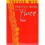 A Trevor Wye Practice Book For The Flute Volume 1: Toneby Novello & Co Ltd.