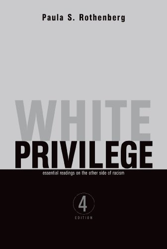 White Privilege: Essential Readings on the Other Side of...
