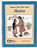 img - for Famous Folk Tales from Mexico book / textbook / text book