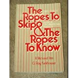 Ropes to Skip and the Ropes to Know:  Studies in Organizational Behavior (Wiley Series in Management) (0471817899) by Ritti, R. Richard