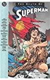 img - for The Death of Superman 1st Printing book / textbook / text book