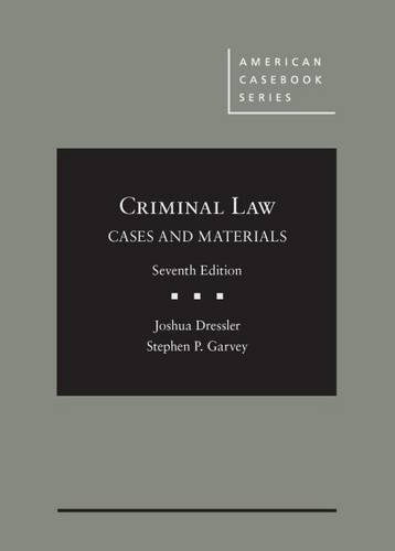 Cases and Materials on Criminal Law (American Casebook Series)