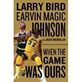 img - for by Larry Bird When the Game Was Ours 1 edition book / textbook / text book