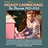 echange, troc Hoagy Carmichael - In Person 1925-1955