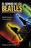 El sonido de los Beatles: Memorias de un ingeniero de grabación (Indicios no ficción)