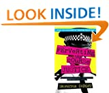Perverting the Course of Justice: The Hilarious and Shocking Inside Story of British Policing