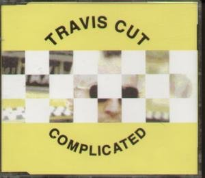 TRAVIS CUT - Complicated - CD single