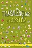 img - for TRABALENGUAS Y CHISTES book / textbook / text book