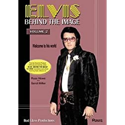 Elvis Behind The Image, Volume 2