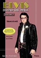Elvis Behind The Image, Volume 2