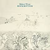 Rock Bottom By Robert Wyatt (0001-01-01)